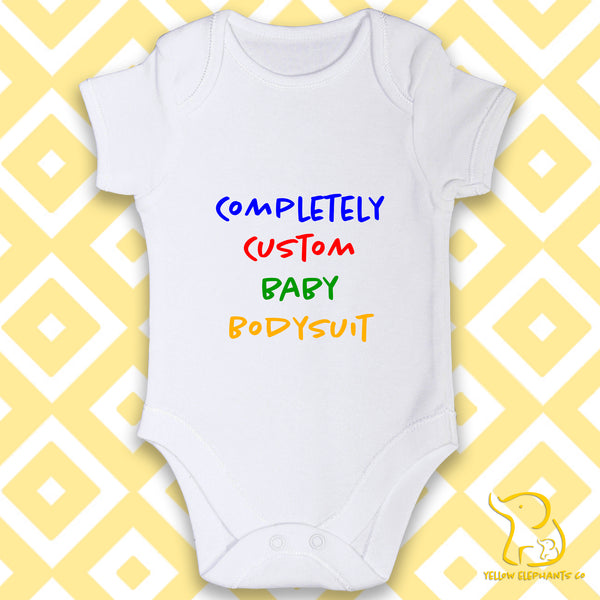 Completely Custom Baby Bodysuit