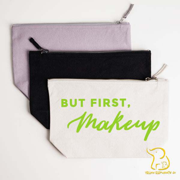 But First, Makeup Bag