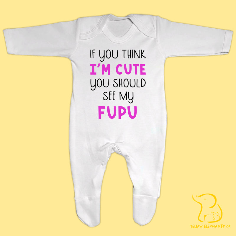 Bengali - If You Think I'm Cute You Should See My Fupu Baby Sleepsuit