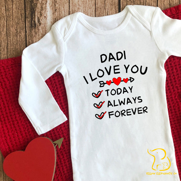 Mummy I Love You Today, Always, Forever Baby Sleepsuit (any relation)