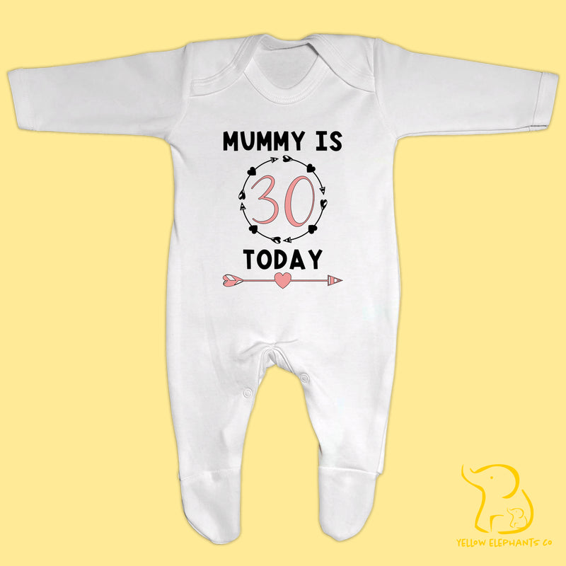 Mummy Is (Age) Today Baby Sleepsuit