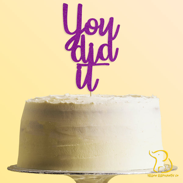 You Did It Cake Topper