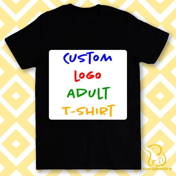 Completely Custom Logo Adult T-Shirt (Black or White)