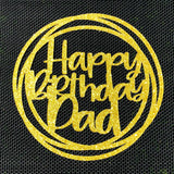 Circle Happy Birthday Mummy/Daddy/Dad/Mum Cake Topper