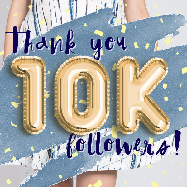 Thank you 10K followers