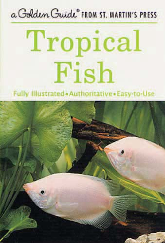 Golden Nature Guide - Tropical Fish