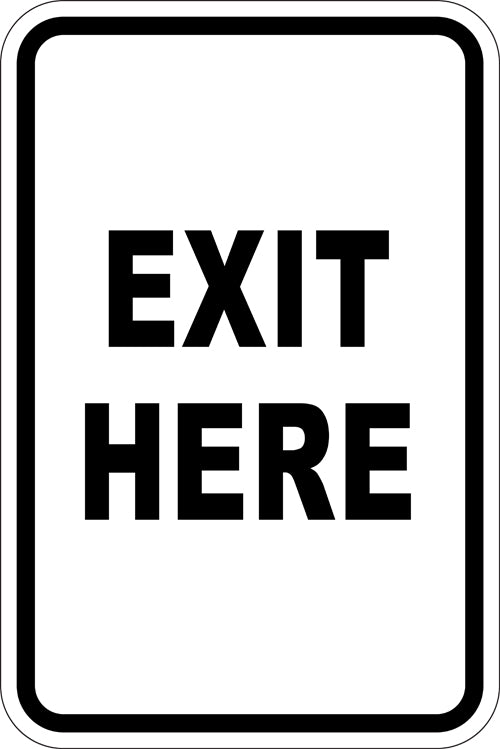 "12"" x 18"" Sign - Exit Here (Reflective)"