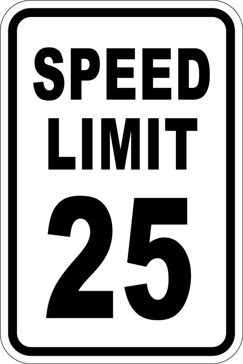 "12"" x 18"" Sign - Speed Limit 25 (Reflective)"