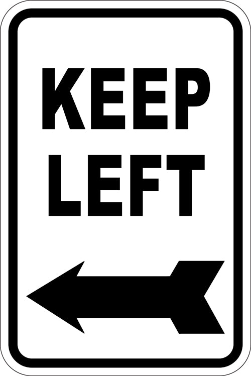 "12"" x 18"" Sign - Keep Left (Reflective)"