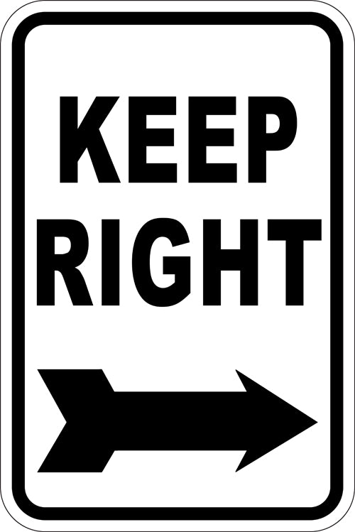 "12"" x 18"" Sign - Keep Right (Reflective)"