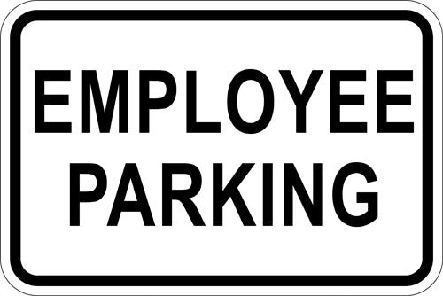 "18"" x 12"" Sign - Employee Parking (Reflective)"