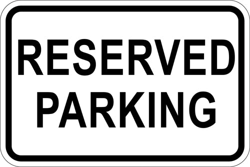 "18"" x 12"" Sign - Reserved Parking"