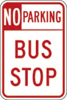 "12"" x 18"" Sign - No Parking, Bus Stop"