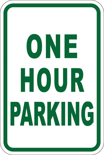 "12"" x 18"" Sign - One Hour Parking (Reflective)"