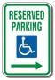 "12"" x 18"" Sign - Handicap Reserved Parking (Right Arrow)"
