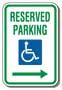 "12"" x 18"" Sign - Handicap Reserved Parking (Right Arrow) (Reflective)"
