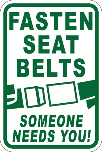 "12"" x 18"" Sign - Fasten Seat Belts (Reflective)"