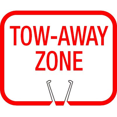 Snap-On Cone Sign - TOW-AWAY ZONE