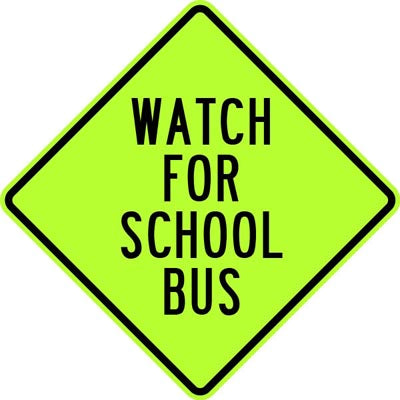 "24"" x 24"" Aluminum Sign - Watch for School Bus (Ylw/Grn)"