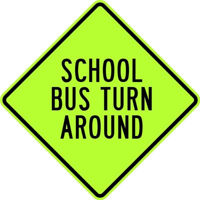 "24"" x 24"" Aluminum Sign - School Bus Turn Around (Ylw/Grn)"