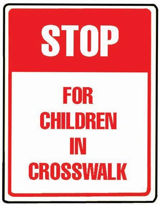 "18"" x 24"" Aluminum Sign - Stop for Children in Crosswalk"