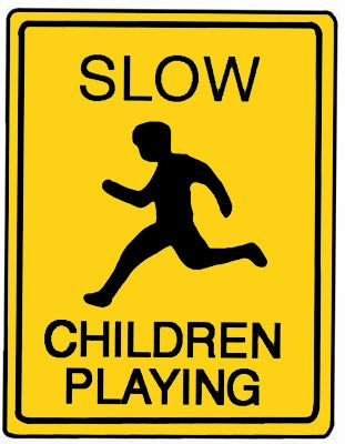"18"" x 24"" Aluminum Sign - Slow, Children Playing (Yellow)"