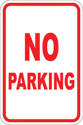 "12"" x 18"" Sign - No Parking"