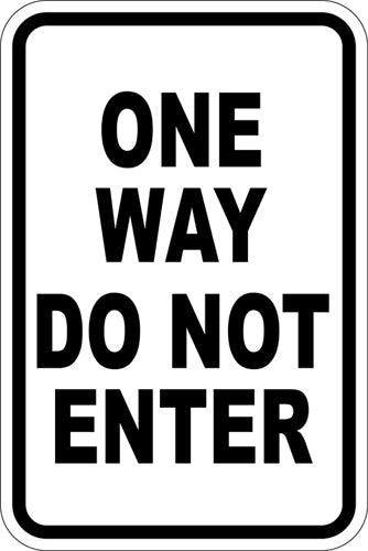 "12"" x 18"" Sign - One Way Do Not Enter"