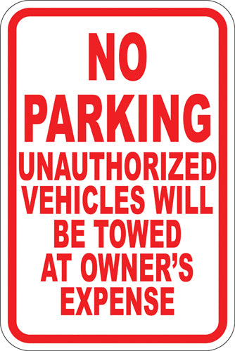 "12"" x 18"" Sign - No Parking (Tow Away zone)"