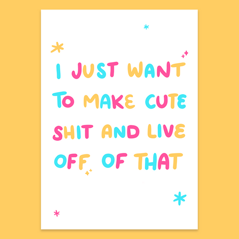 Make cute shit light print by jushmu