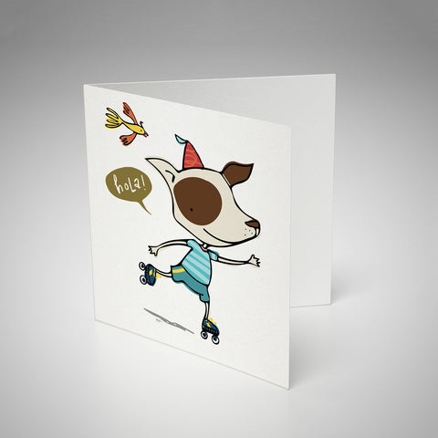 Greeting Card / Hola Doggy