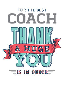 Coach A Huge Thank You - Thank You Card