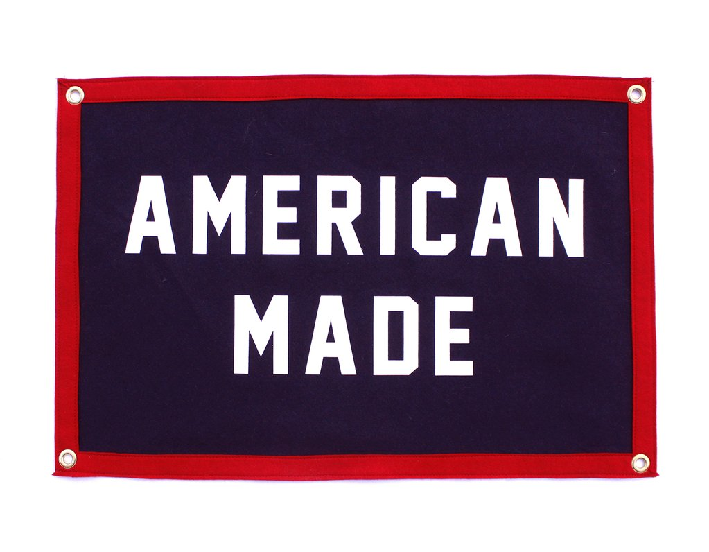 """American Made"" Camp Flag - Quote Felt Flags, Home Gallery, Wall Art, Classroom Decor"