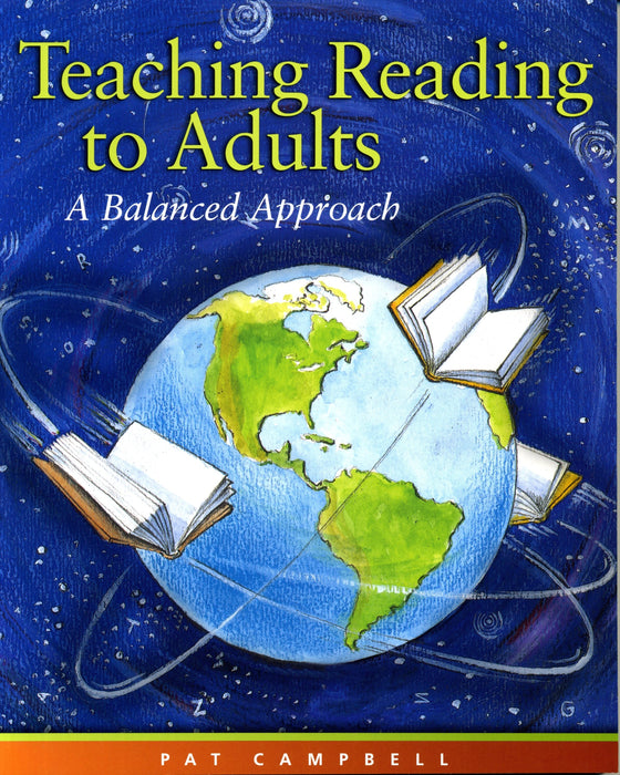 Teaching Reading to Adults: A Balanced Approach