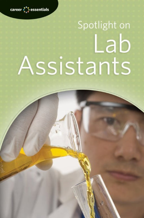 Spotlight on Lab Assistants