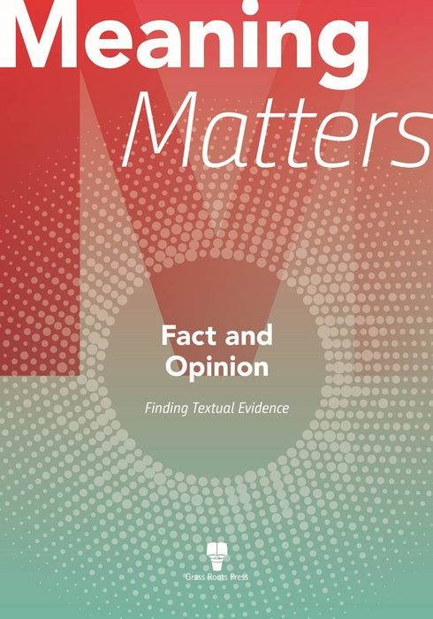 Meaning Matters: Fact and Opinion
