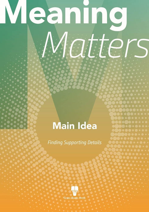 Meaning Matters: Main Idea