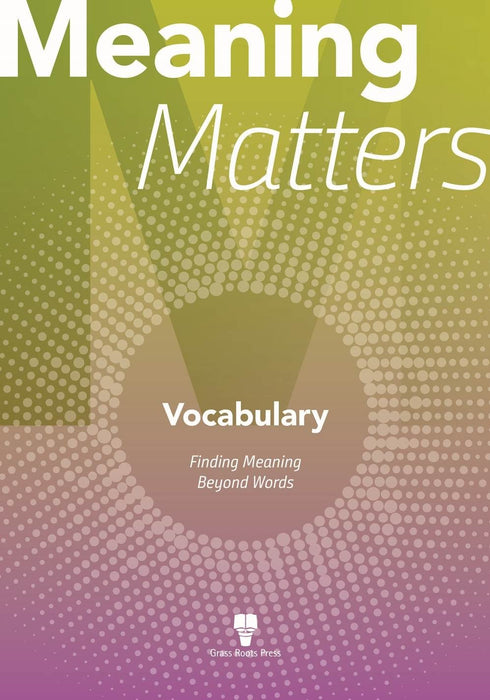 Meaning Matters: Vocabulary