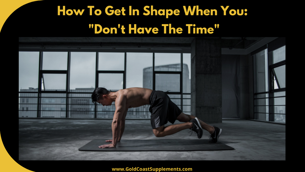 How to get in shape when you don't have the time