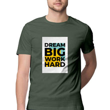 Load image into Gallery viewer, NQ 15021 | Men's | Typography Design Tshirt | DREAM BIG WORK HARD |