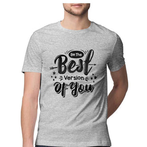 NQ 15002 | Men's | Typography Design T-Shirt | BEST VERSION OF YOU |