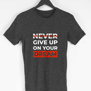 NQ 15009 | Men's | Typography Design Tshirt | NEVER GIVE UP |