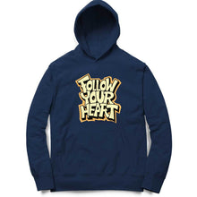 Load image into Gallery viewer, Stylish Typographic Hoodie for Men's - Follow your Heart