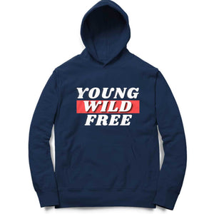 Hoodie - Young Wild Free!! for Men
