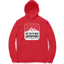 Load image into Gallery viewer, Say Yes to New Adventures!! Hoodie for Men.