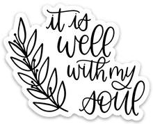 Load image into Gallery viewer, It Is Well With My Soul Sticker, 3x3 in.