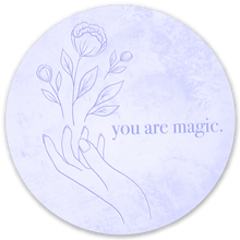 Load image into Gallery viewer, You Are Magic Quote Sticker, 3x3 in.