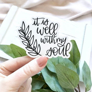 It Is Well With My Soul Sticker, 3x3 in.