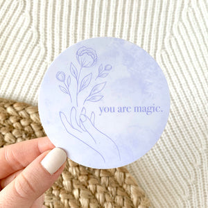 You Are Magic Quote Sticker, 3x3 in.