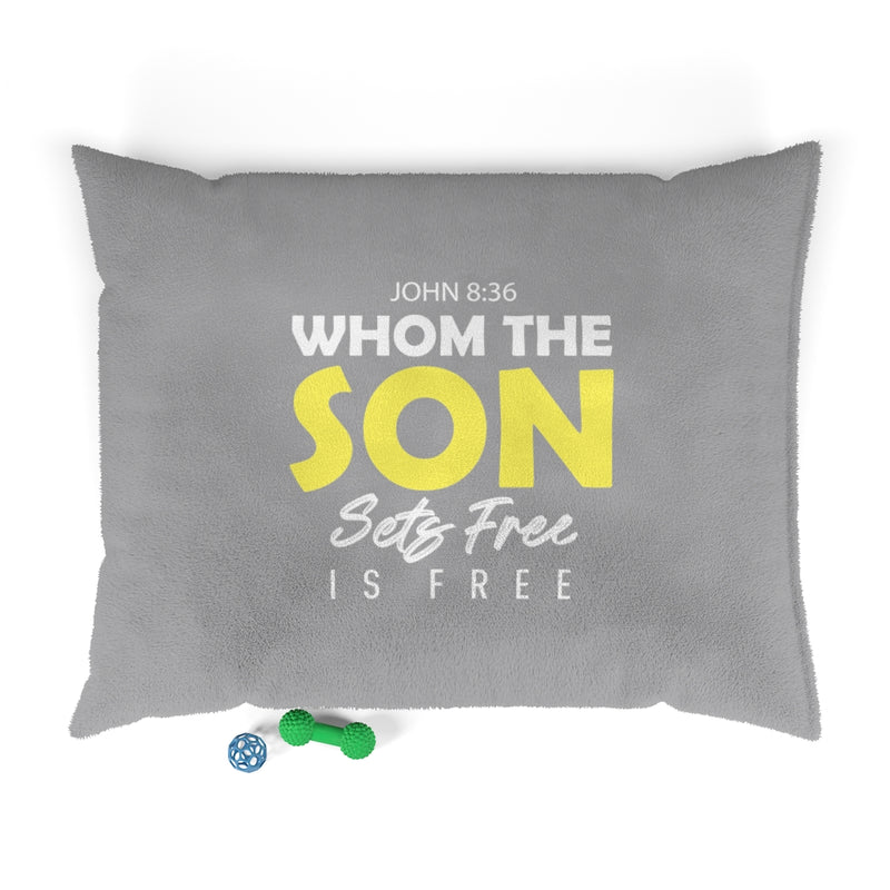 Whom The Son Sets Free | John 8:36 Pet Bed